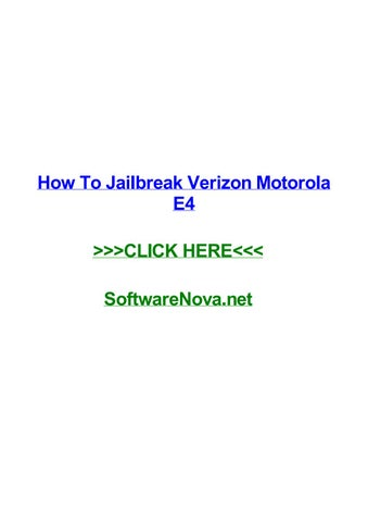 How to jailbreak verizon motorola e4 by jaleelsudv - issuu