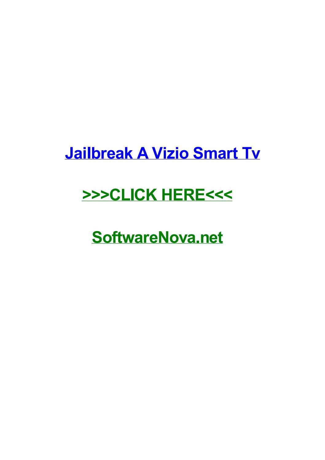 Jailbreak a vizio smart tv by crystalbgyq - issuu