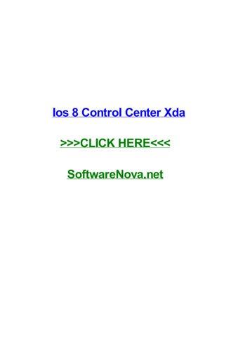 Ios 8 control center xda by tresoqgii - issuu