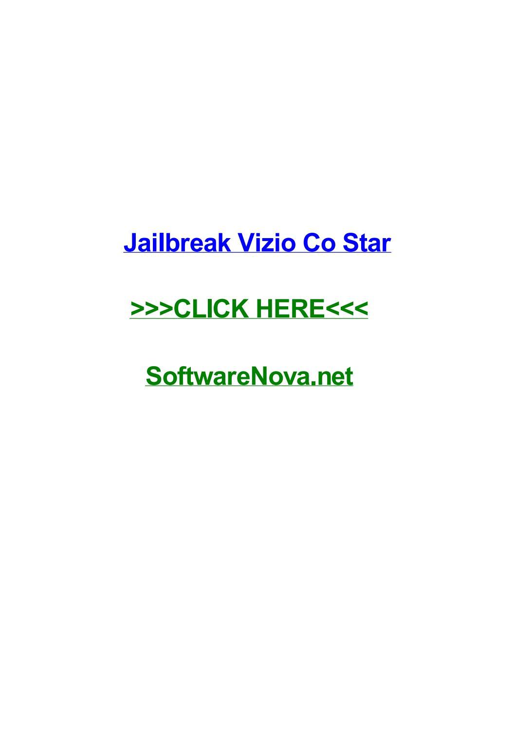 Jailbreak vizio co star by johndozxt - issuu
