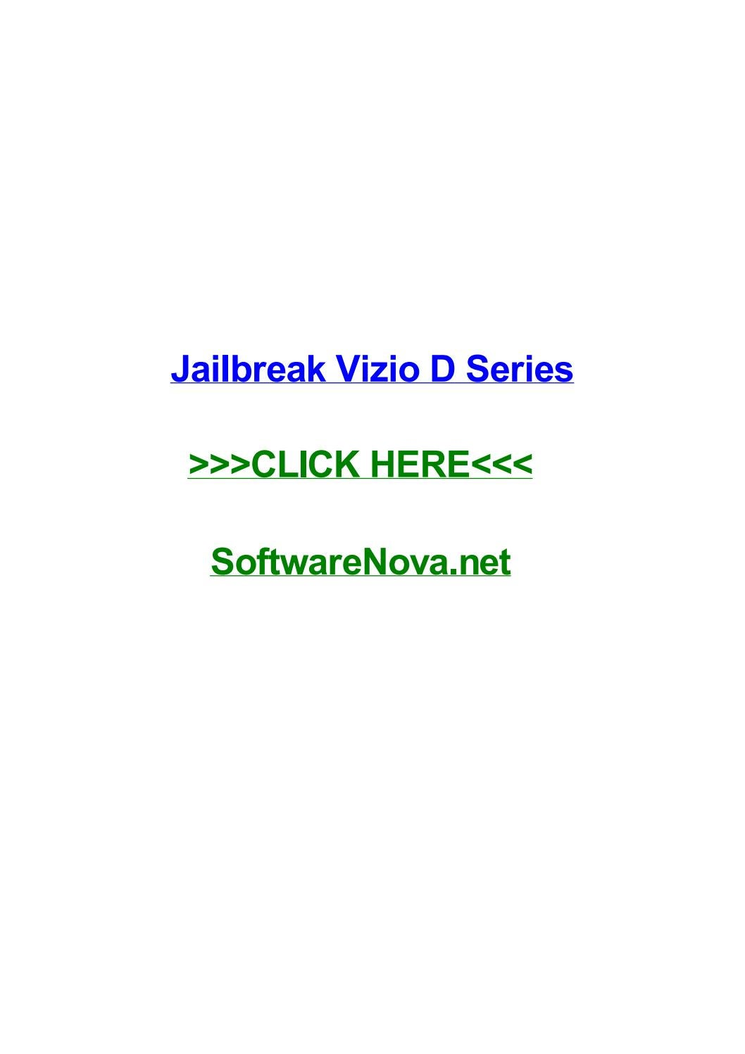 Jailbreak vizio d series by kellynnmex - issuu