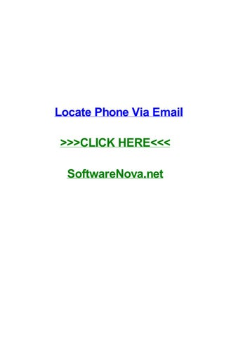 Locate phone via email by crystalrbbm - issuu
