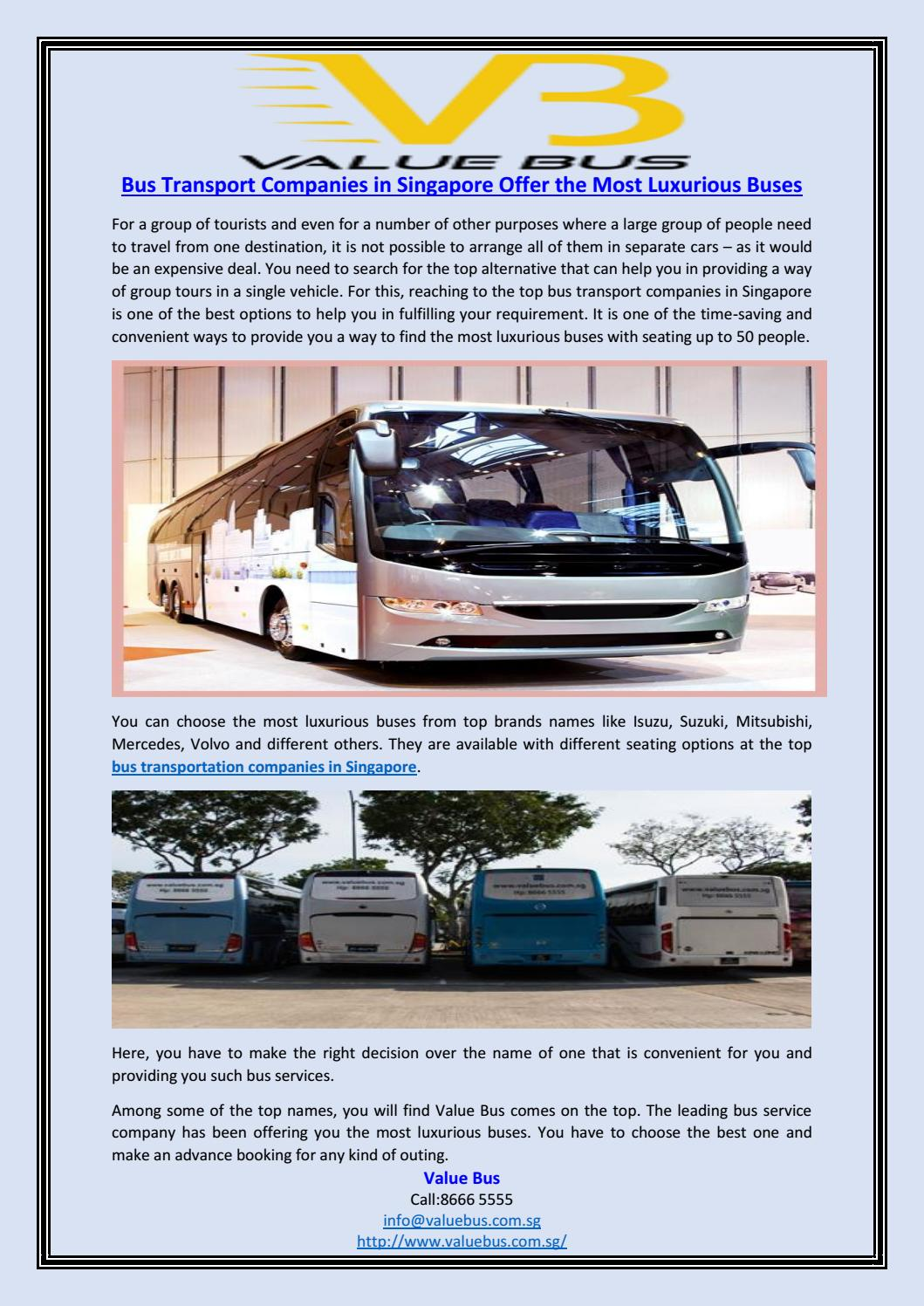 Bus transport companies in singapore offer the most luxurious buses