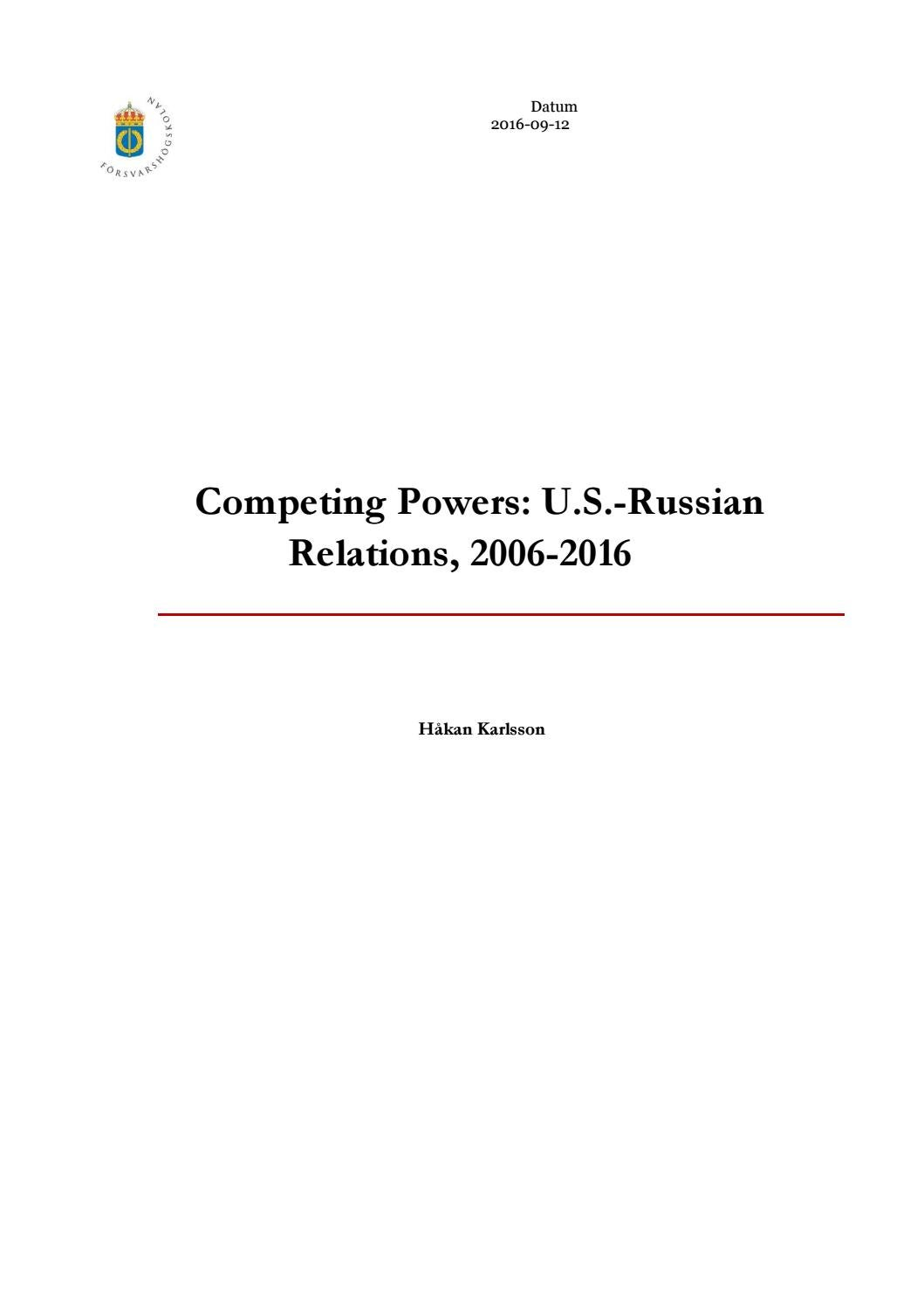 Competing Powers: US-Russian Relations, 2006-2016 by The B - issuu