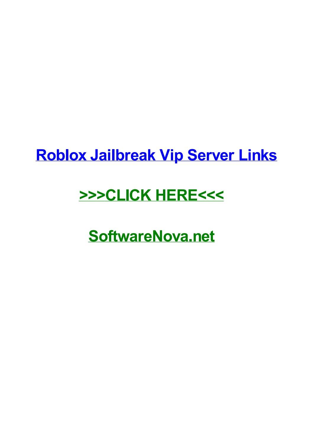 Roblox jailbreak vip server links by elizabethdhodw - issuu