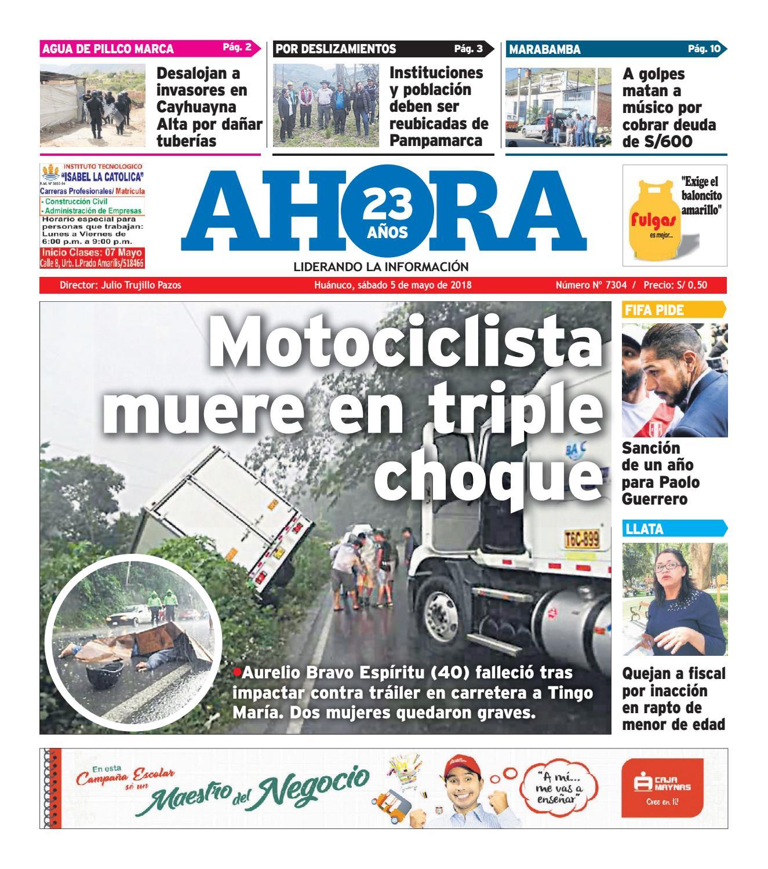 Edición diario ahora 05 05 2018 by Diario Ahora Huánuco - issuu