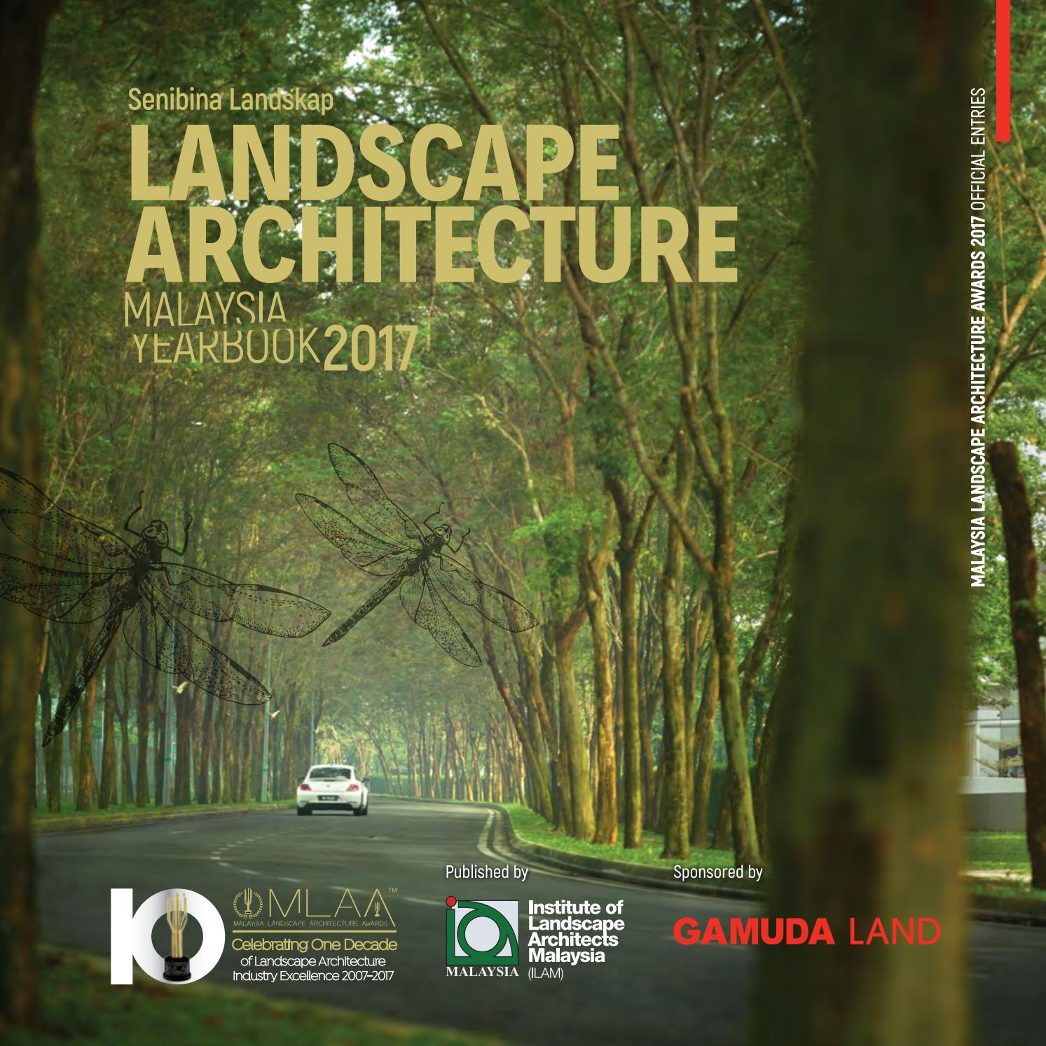Malaysia Landscape Architecture Yearbook 2017 by Charles Teo - issuu
