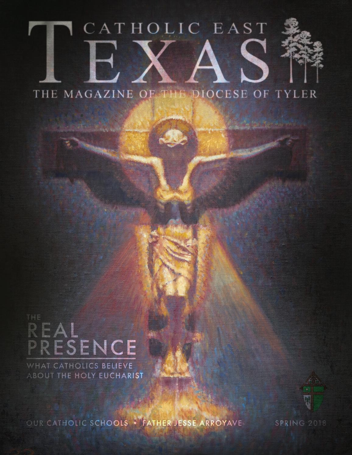 Catholic East Texas Spring 2018 by Catholic East Texas - St. Philip  Institute - issuu