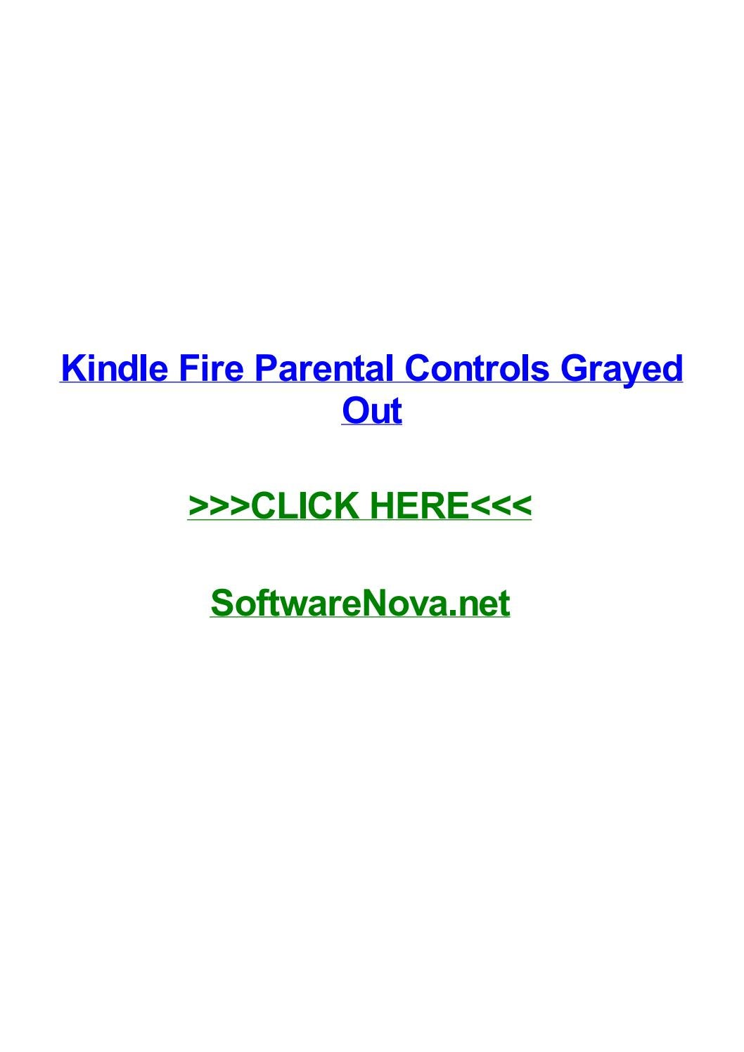Kindle fire parental controls grayed out by stacyaggp - issuu