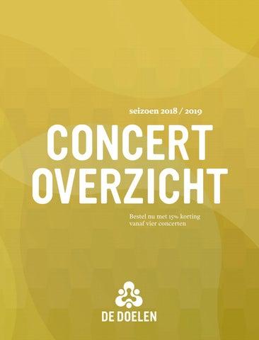 0a7b9c38287cc7 Concertoverzicht 2018-2019 by de Doelen - issuu
