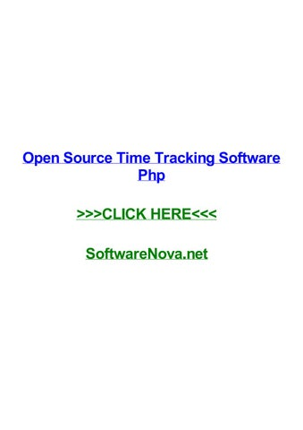 Open source time tracking software php by dustinnjxsy - issuu