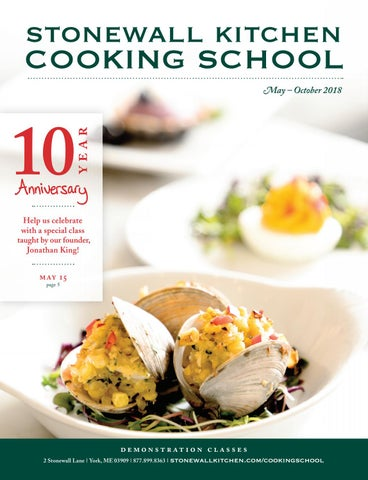 stonewall kitchen cooking school may october 2018 by stonewall rh issuu com