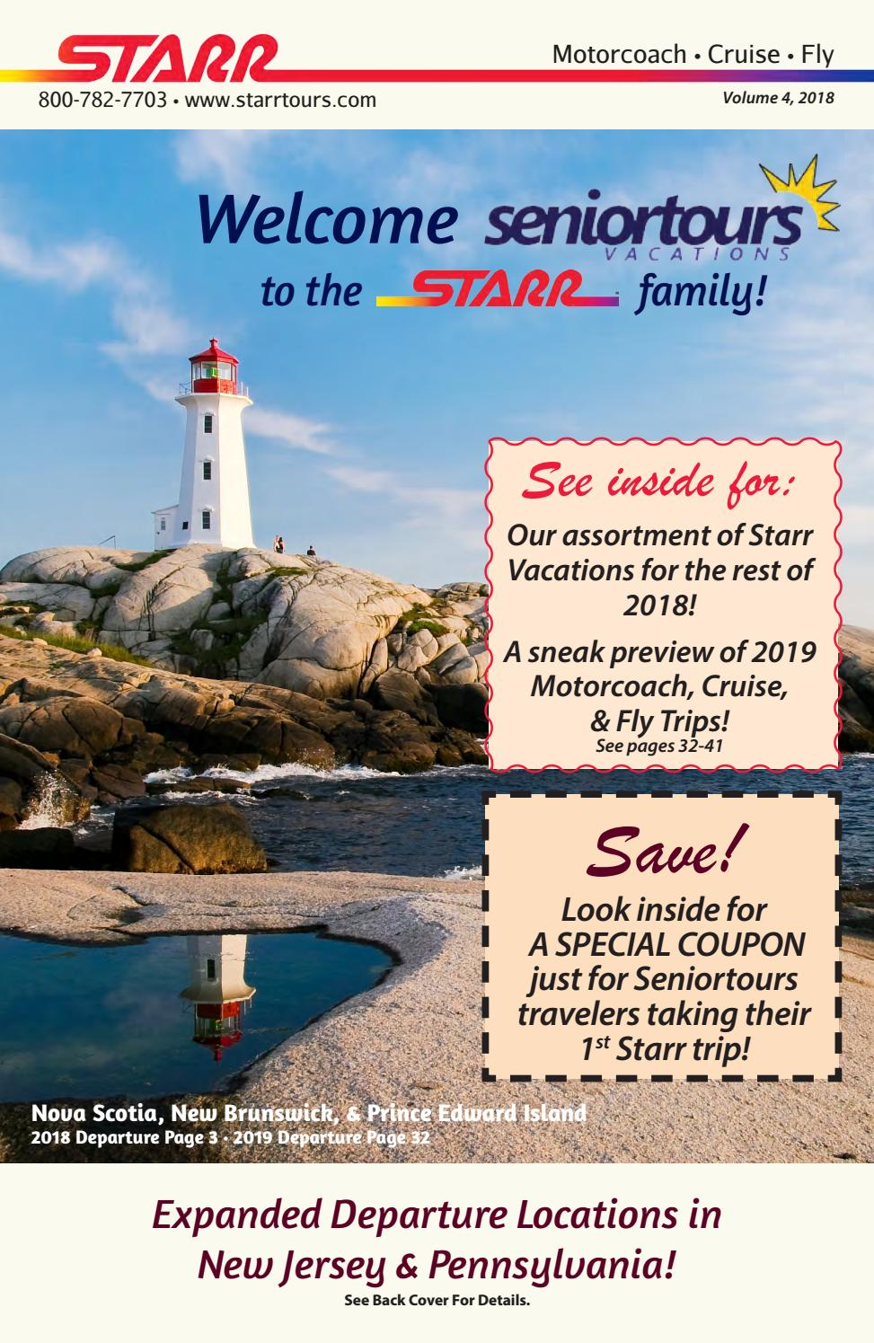 Starr vacations #4 may 2018 Seniortours by Starr Tours - issuu