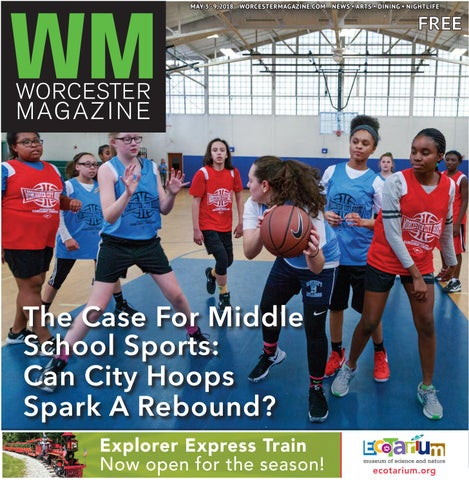 87c860134aa0 Worcester Magazine May 3 - 9, 2018 by Worcester Magazine - issuu