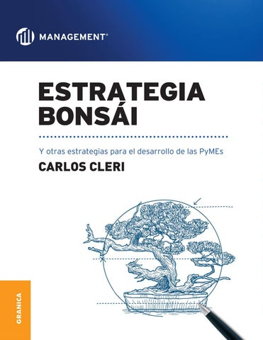 f65bc0eb38 Estrategia bonsai by alumnos TC - issuu