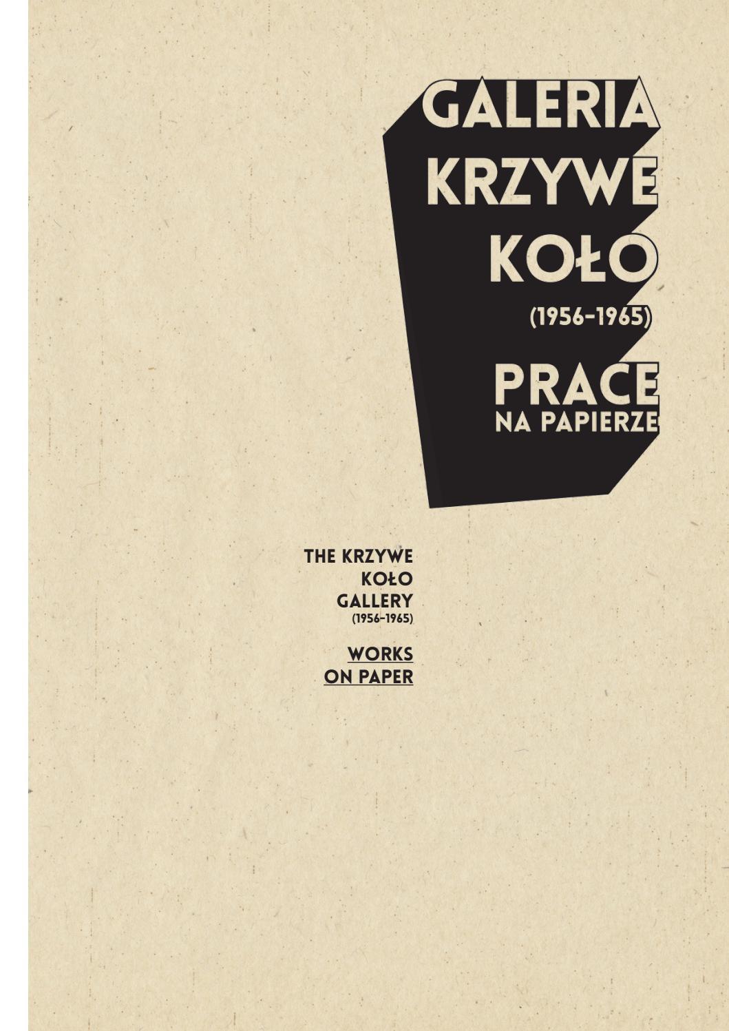 Galeria Krzywe Koło Prace Na Papierze By Darek Adamski Issuu