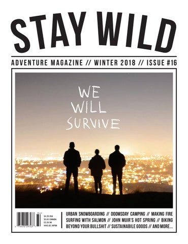 Stay Wild // Winter 2018