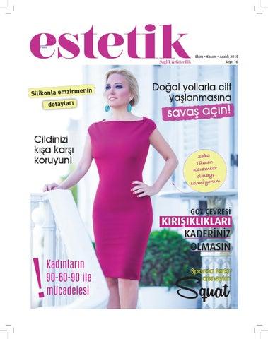 9931d47248a1b Estetik Dergisi sayı 16 by Viya Medya Yayıncılık Organizasyon A.Ş ...