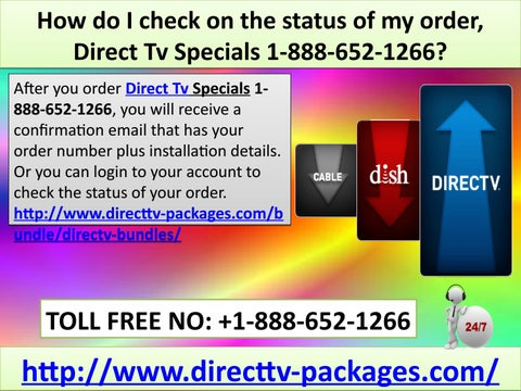How do I check on the status of my order, Direct Tv Specials 1-888