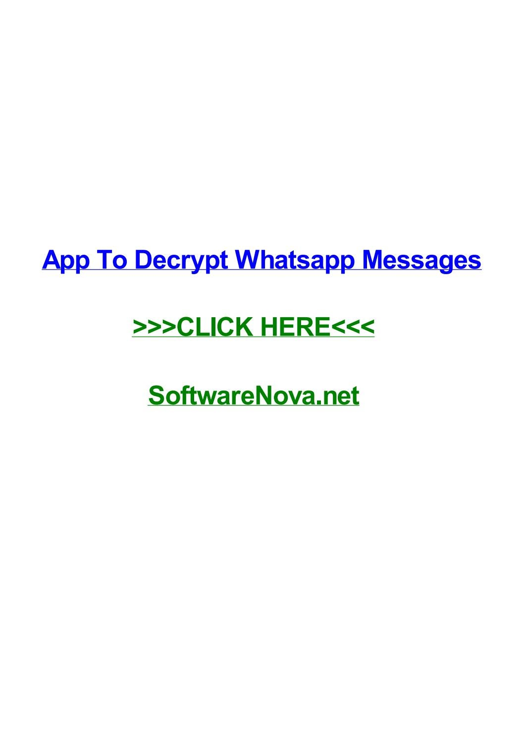 App to decrypt whatsapp messages by howardrihlg - issuu