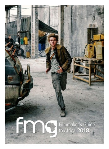 eb653a89f4a3 The Filmmaker's Guide to Africa 2018 by Film & Event Media - issuu