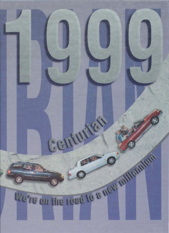 The Centurian Yearbook 1999 By Centurian Archives Issuu