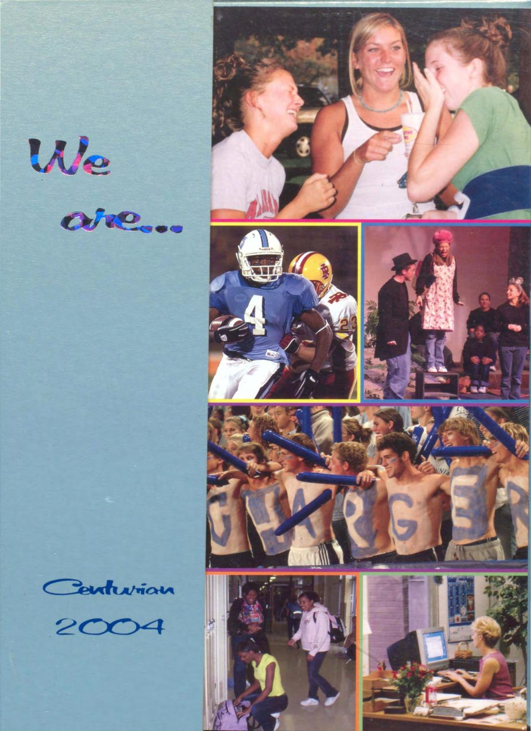 The Centurian Yearbook 2004 by Centurian Archives - issuu