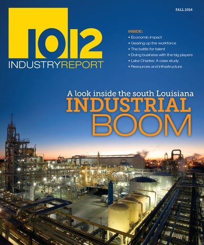 0c563ea496 10 12 Industry Report  2014  by Baton Rouge Business Report - issuu
