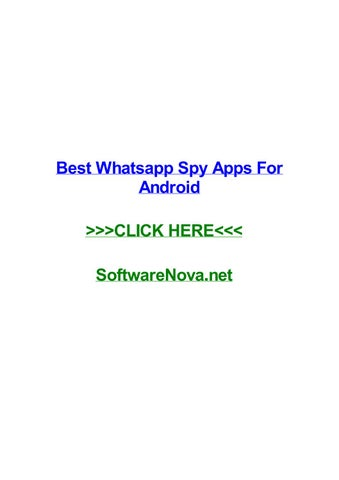 Best whatsapp spy apps for android by bryanfxme - issuu
