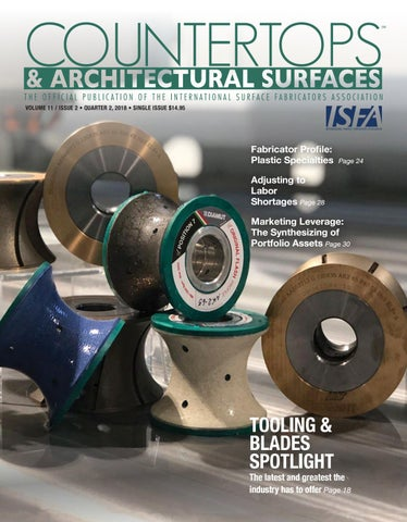 ISFA's Countertops & Architectural Surfaces Vol  11, Issue 2 - Q2