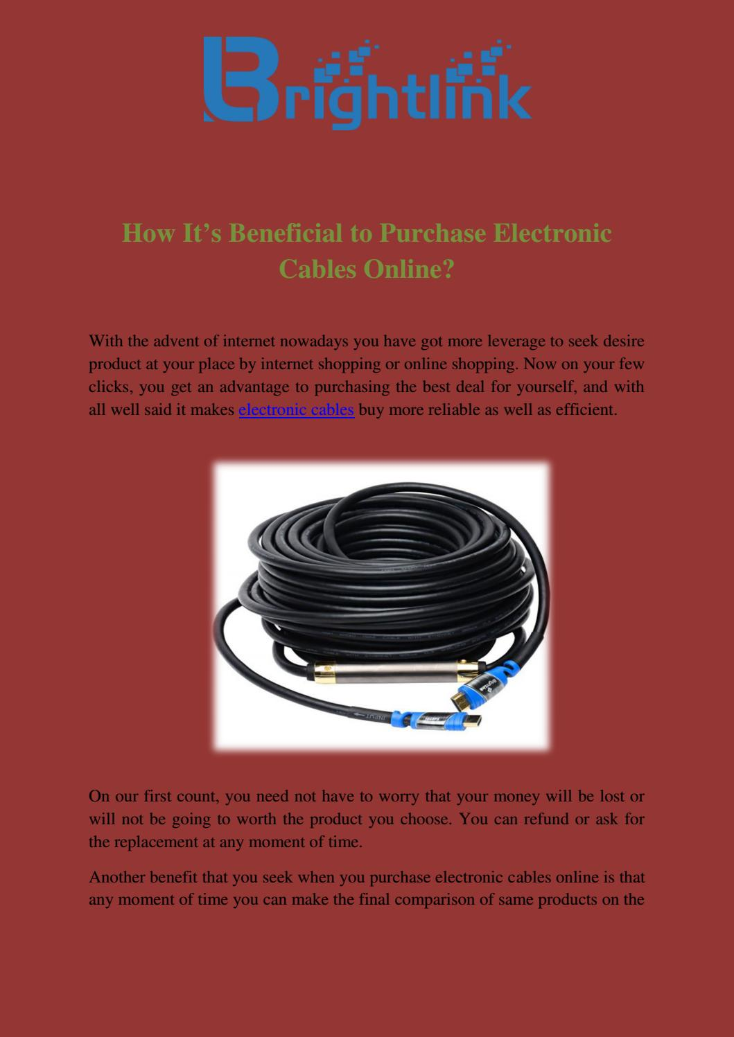 How Its Beneficial To Purchase Electronic Cables Online By Wiring Yourself Money Brightlinkcables Issuu
