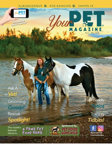 Your Pet Magazine May 2018 By Your Pet Magazine Issuu