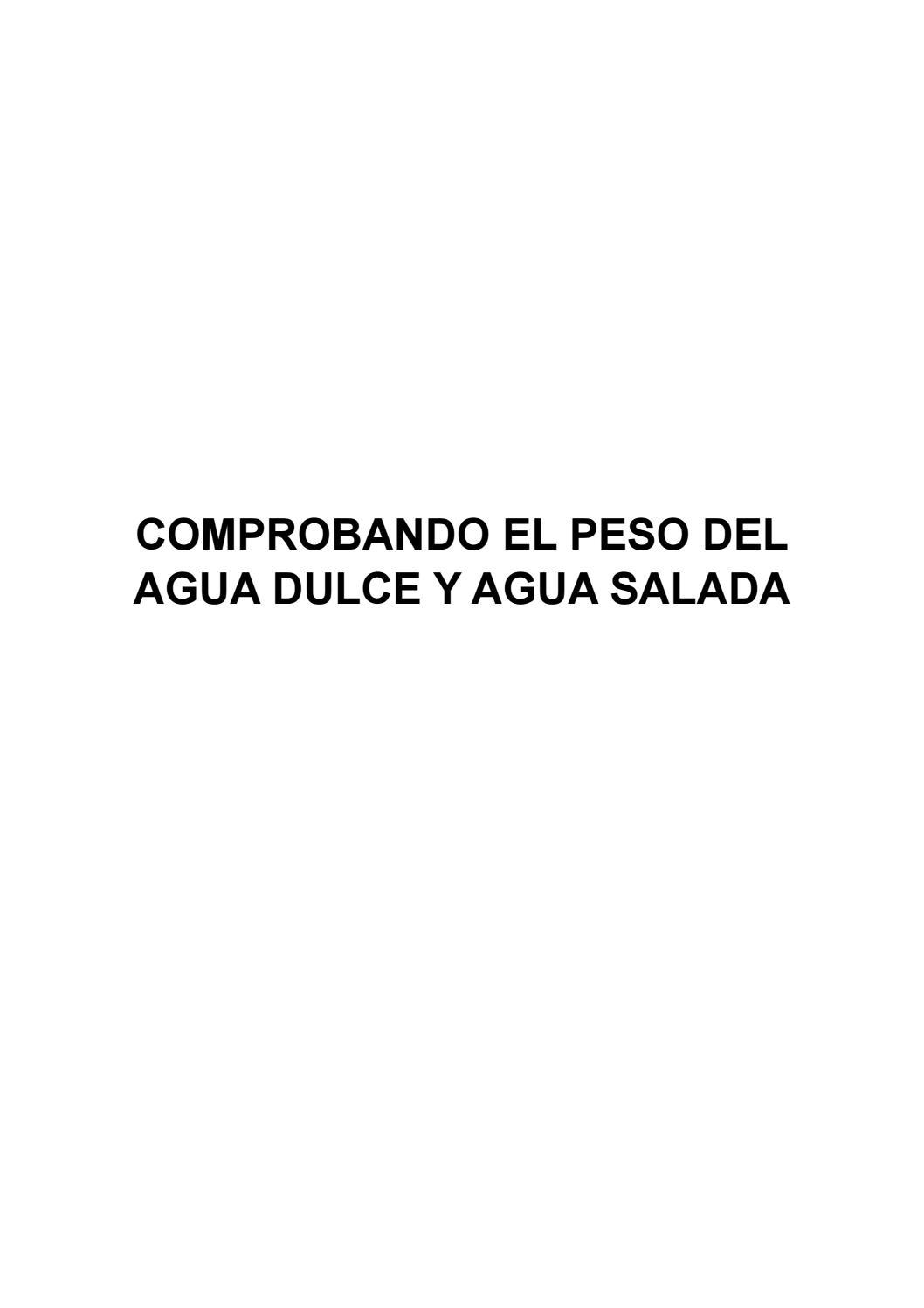 Comprobando El Peso Del Agua Dulce Y Salada By Williams