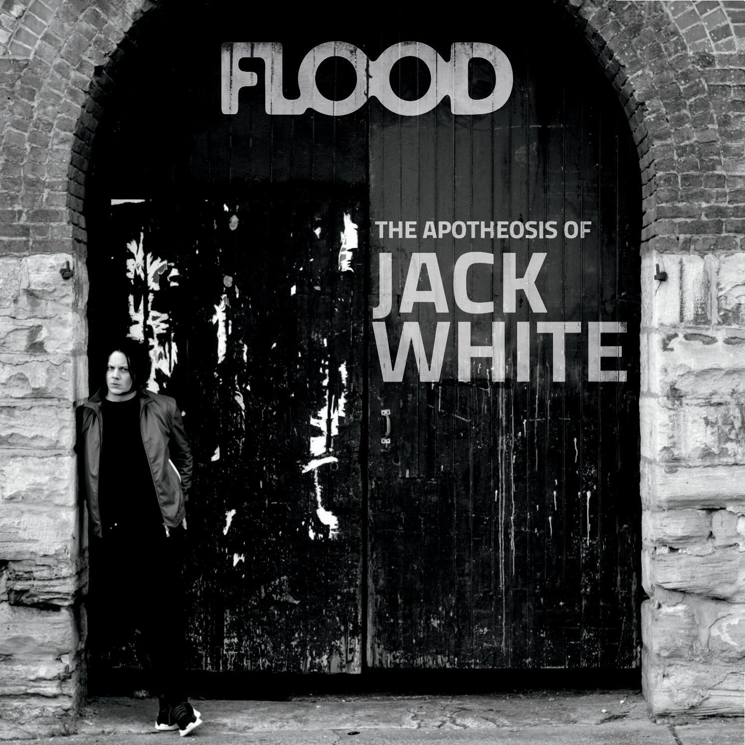 FLOOD 8 — Side A — Jack White Version by FLOOD Magazine - issuu
