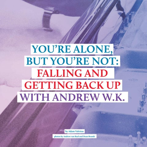 Page 24 of You're Alone, But You're Not: Falling and Getting Back Up with Andrew W.K.