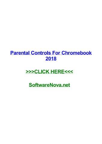 Parental controls for chromebook 2018 by domoniquetqjoc - issuu