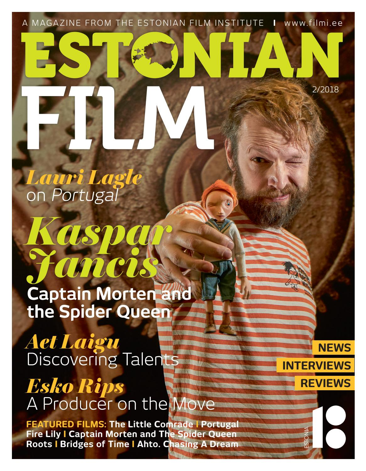 Estonian Film 2018 02 Issuu By Eesti Filmi Instituut Issuu