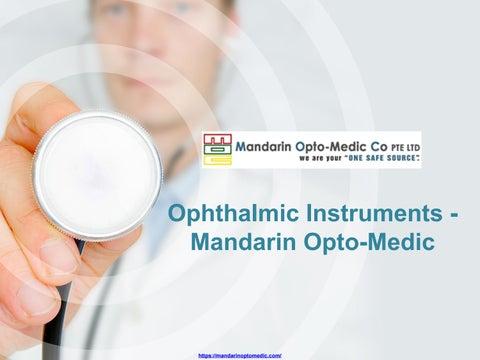 Ophthalmic Instruments - Mandarin Opto-Medic by Mandarin Opto-Medic