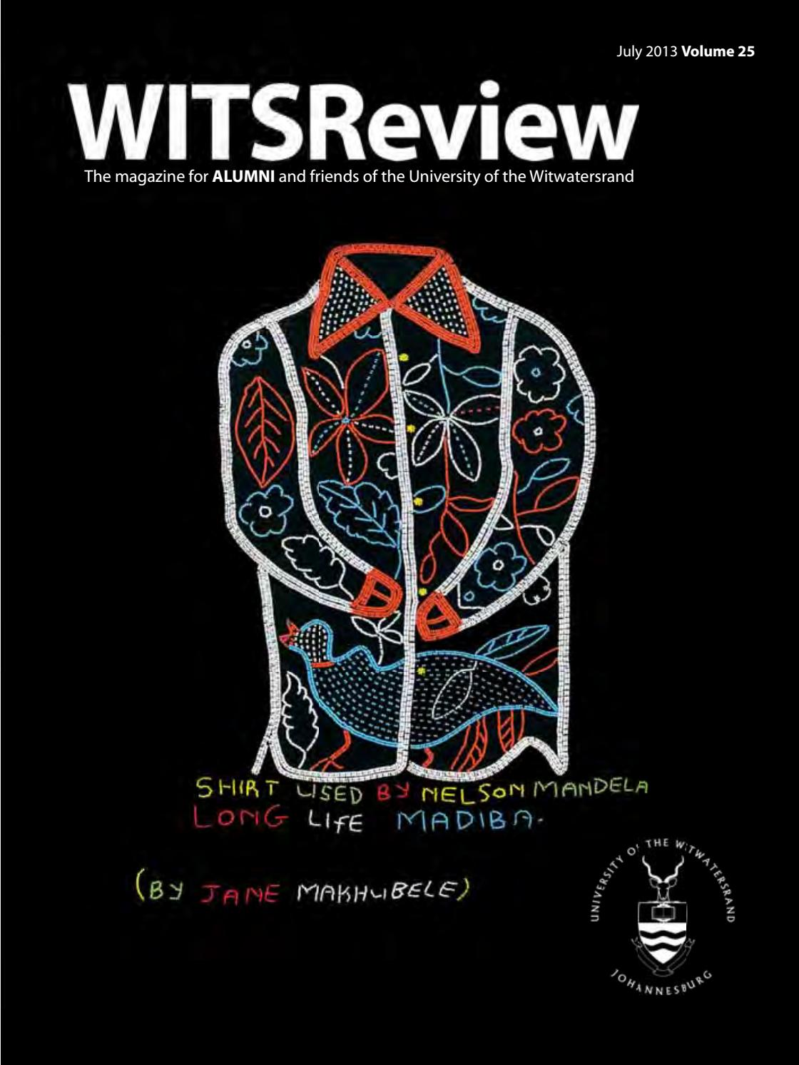 Wits Review July 2013 by Wits Alumni Relations - issuu