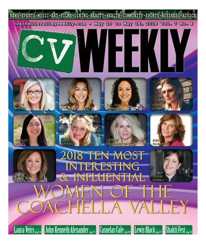 Coachella Valley Weekly May 11 To May 16 2018 Vol 7 No 8 By Cv