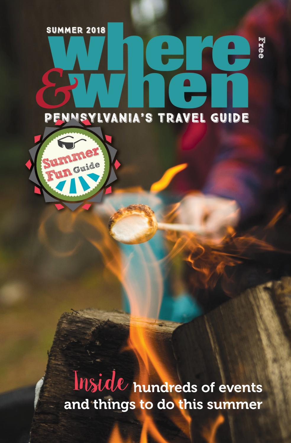 Summer 2018 Where When Pennsylvanias Travel Guide By