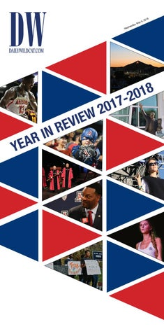 23a8f3c8ba Special Edition  2017-2018 Year in Review by Arizona Daily Wildcat ...