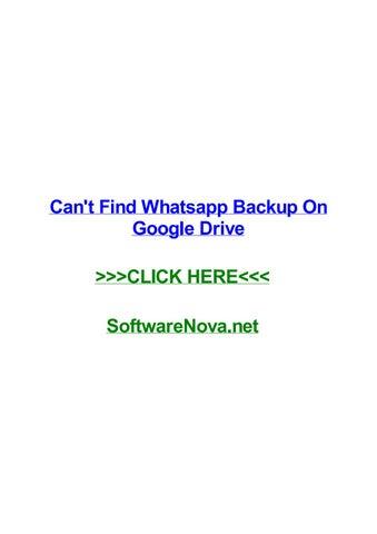 Cant find whatsapp backup on google drive by jonyujfy - issuu