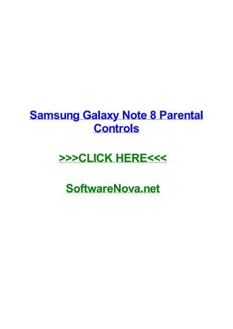 Samsung galaxy note 8 parental controls by nickxsim - issuu