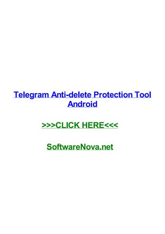 Telegram anti delete protection tool android by chrisujclg - issuu