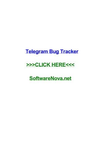 Telegram bug tracker by brianvcua - issuu