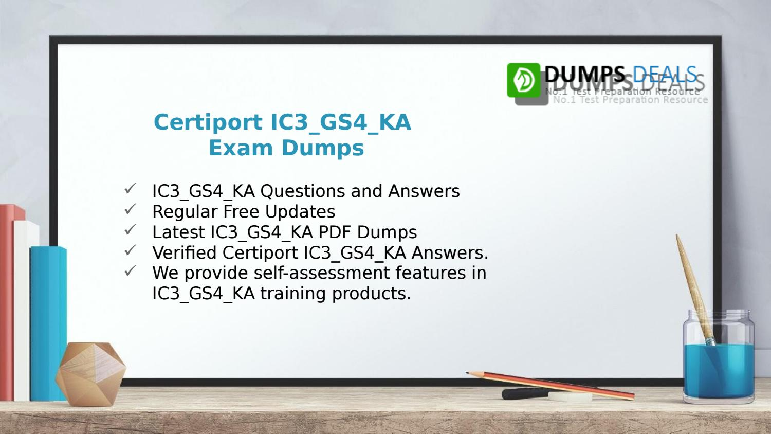 Ic3 Gs4 Ka Test Questions With Accurate Exam Ic3 Gs4 Ka Answers By