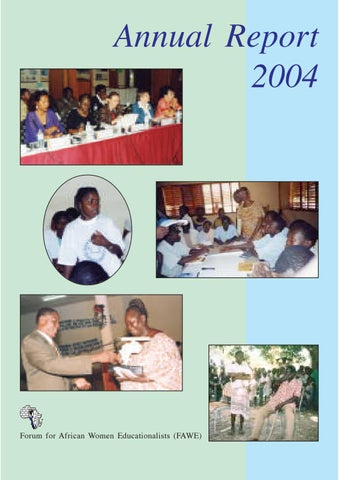 FAWE Annual Report 2004 by Forum for African Women