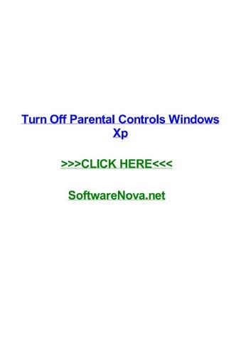 Turn off parental controls windows xp by joshgshhk - issuu