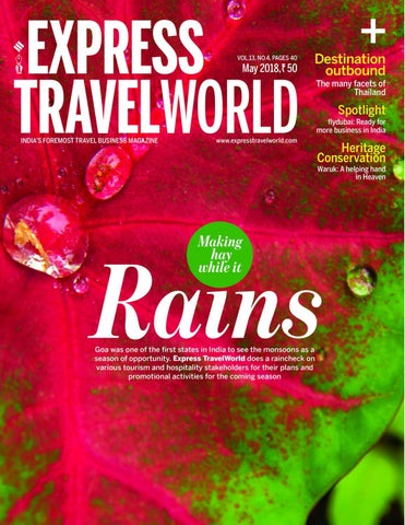 Express Travelworld (Vol 13, No 4) May, 2018 by Indian